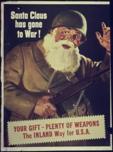 "Poster ""Santa Claus Has Gone To War"" (Pai Natal Foi À Guerra)."